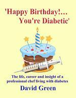 Happy Birthday!....You're Diabetic