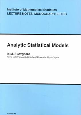 Analytic Statistical Models