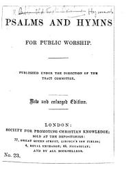 Psalms and Hymns for Public Worship     New and enlarged edition   Compiled by Thomas Vincent Fosbery   PDF