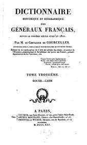Dictionnaire historique et biographique des géneŕaux Francais: depuis le onzième siècle jusqu'en 1820, Volume3