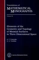 Elements of the Geometry and Topology of Minimal Surfaces in Three dimensional Space PDF