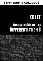 STPM MATHEMATICS: DIFFERENTIATION B