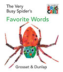 The Very Busy Spider s Favorite Words