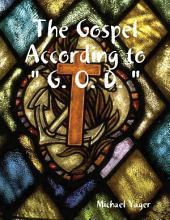 "The Gospel According to "" G. O. D. """