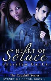 Heart of Solace (Interracial Erotic Romance, BWWM): The Edgehill Series (Sydney & Connor), Book 2