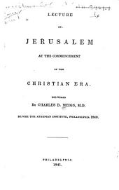 Lecture on Jerusalem at the Commencement of the Christian Era