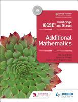 Cambridge IGCSE and O Level Additional Mathematics PDF