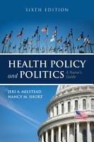 Health Policy and Politics PDF