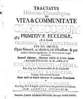 Tractatus historico-chronologicus de vita et communitate clericorum primitivae ecclesiae (etc.)