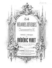 34 Mélodies, Rêveries, Chansonnettes, etc