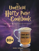 The Unofficial Harry Potter Cookbook PDF