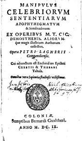Manipulus celebriorum sententiarum ...