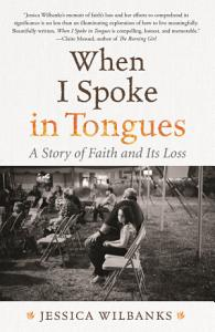 When I Spoke in Tongues PDF