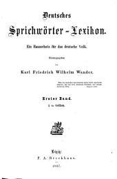 Deutsches sprichwörter-lexikon: bd. A bis Gothen