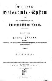 Militär-Ökonomie-System der kaiserlichen königlichen österreichischen Armee: Band 3