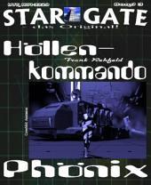 STAR GATE 003: Höllenkommando Phönix: Söldnertruppe auf der Suche nach den Wissenschaftlern