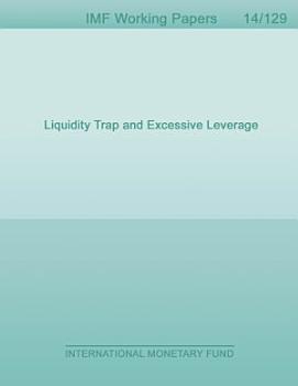 Liquidity Trap and Excessive Leverage PDF