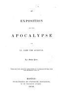 An exposition of the Apocalypse of St  John the Apostle PDF