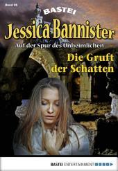 Jessica Bannister - Folge 026: Die Gruft der Schatten