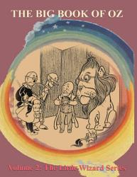 The Big Book of Oz  Volume 2   The Little Wizard Series PDF