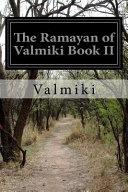 The Ramayan Of Valmiki Book Ii Book PDF