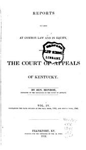 Reports of Civil and Criminal Cases Decided by the Court of Appeals of Kentucky, 1785-1951: Volume 4; Volume 43