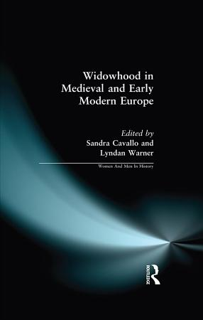 Widowhood in Medieval and Early Modern Europe PDF