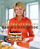 Martha Stewart s Baking Handbook PDF