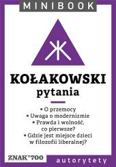 Kołakowski [pytania]. Minibook