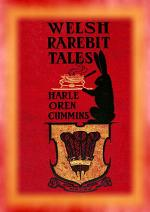 WELSH RAREBIT TALES - 15 Short Stories