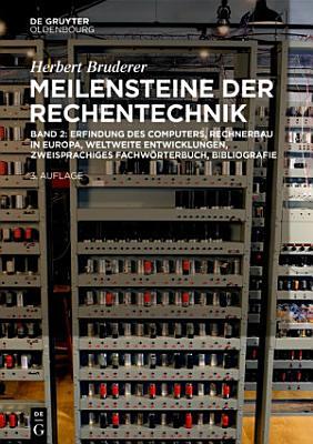 Erfindung des Computers  Rechnerbau in Europa  weltweite Entwicklungen  zweisprachiges Fachw  rterbuch  Bibliografie PDF