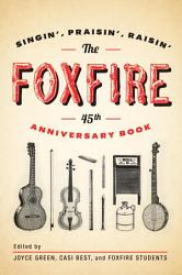 The Foxfire 45th Anniversary Book Book PDF