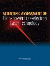 Scientific Assessment of High-Power Free-Electron Laser Technology