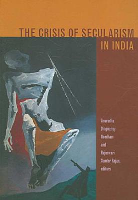 The Crisis of Secularism in India PDF