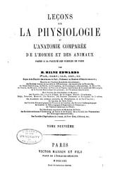 Leçons sur la physiologie et l'anatomie comparée de l'homme et des animaux: Volume9