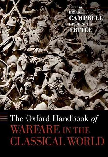 The Oxford Handbook of Warfare in the Classical World PDF