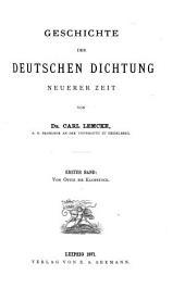Geschichte der deutschen dichtung neuerer zeit: Band 1