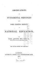 Observations on Fundamental Principles and Some Existing Defects in National Education