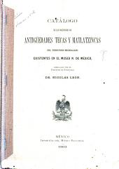 Catálogo de la colección de antigüedades tecas del territorio Michoacano existentes en el Museo n. de México