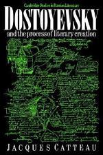 Dostoyevsky and the Process of Literary Creation
