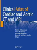 Clinical Atlas of Cardiac and Aortic CT and MRI