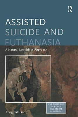 Assisted Suicide and Euthanasia PDF
