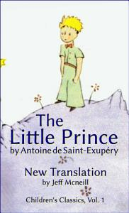 The Little Prince by Antoine de Saint Exup  ry Book