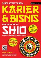 Melesatkan Karier & Bisnis Berdasarkan Shio: Bintang-Bintang Kemujuran