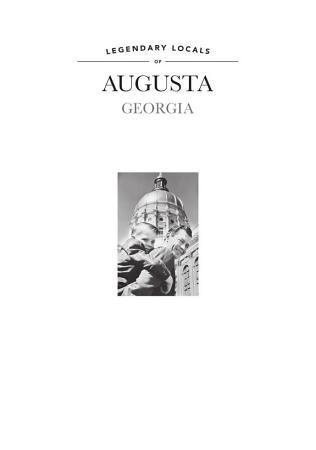 Legendary Locals of Augusta PDF