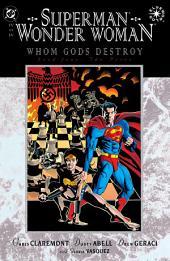 Superman/Wonder Woman: Whom Gods Destroy (1996-) #4