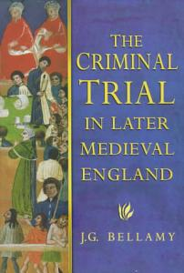 The Criminal Trial in Later Medieval England PDF
