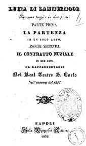 Lucia di Lammermoor dramma tragico in due parti [...] [la poesia è del sig. Salvadore Cammarano
