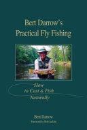 Bert Darrow's Practical Fly Fishing