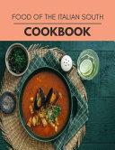 Food Of The Italian South Cookbook